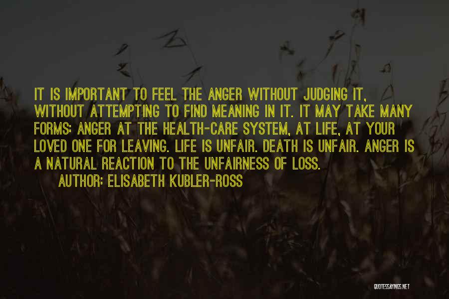 Leaving Life Quotes By Elisabeth Kubler-Ross