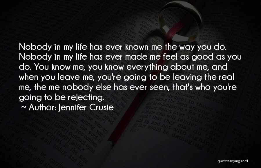 Leaving Life Quotes By Jennifer Crusie