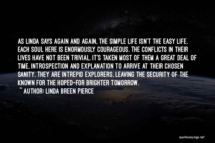 Leaving Life Quotes By Linda Breen Pierce