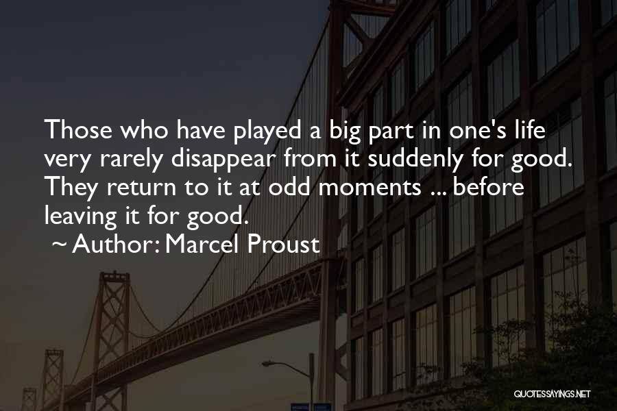 Leaving Life Quotes By Marcel Proust