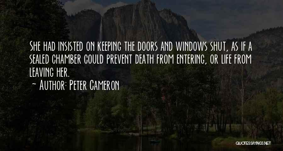 Leaving Life Quotes By Peter Cameron