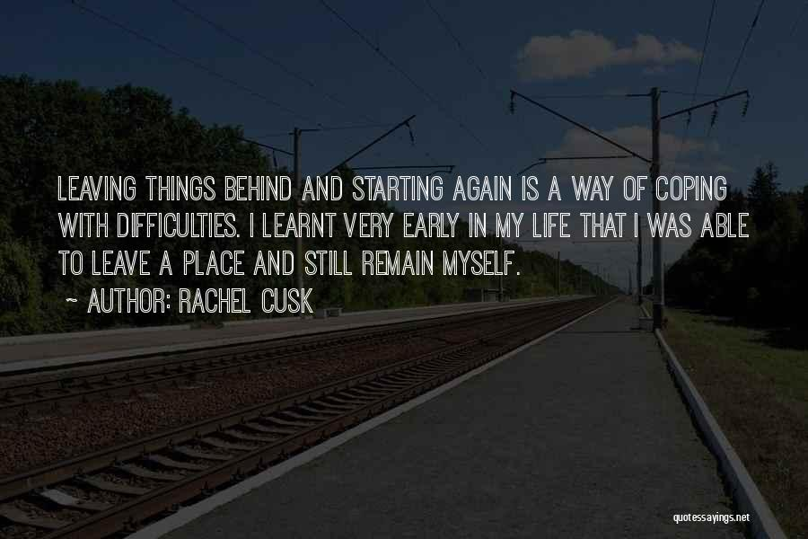 Leaving Life Quotes By Rachel Cusk