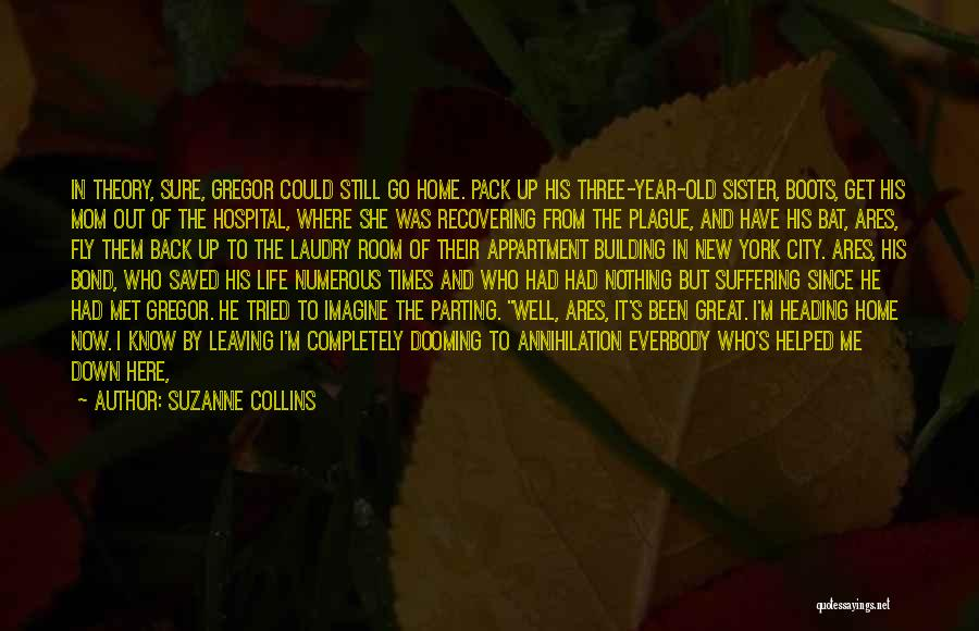 Leaving Life Quotes By Suzanne Collins