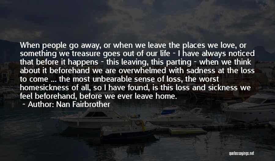 Top 7 Quotes Sayings About Leaving Places You Love