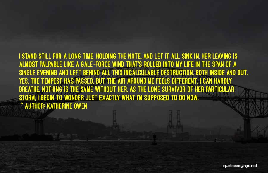 Leaving Single Life Quotes By Katherine Owen