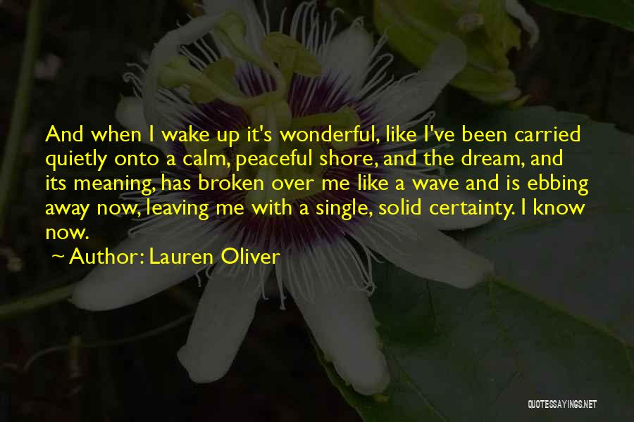 Leaving Single Life Quotes By Lauren Oliver
