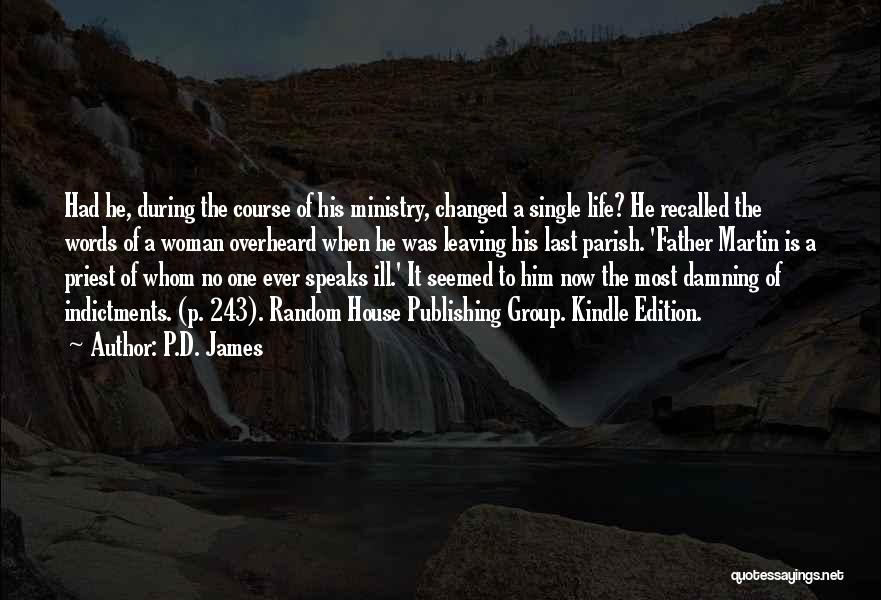 Leaving Single Life Quotes By P.D. James