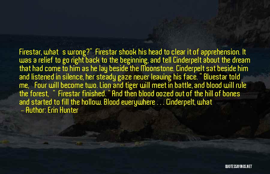 Leaving So Soon Quotes By Erin Hunter