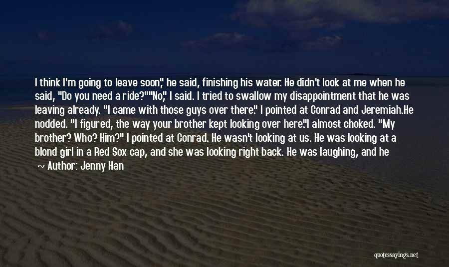 Leaving So Soon Quotes By Jenny Han