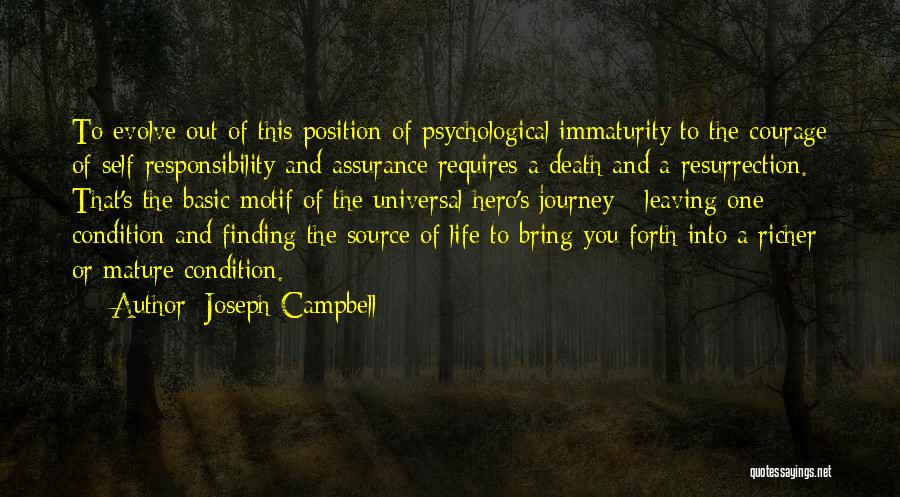 Leaving So Soon Quotes By Joseph Campbell