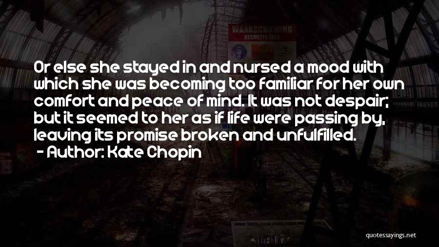 Leaving So Soon Quotes By Kate Chopin