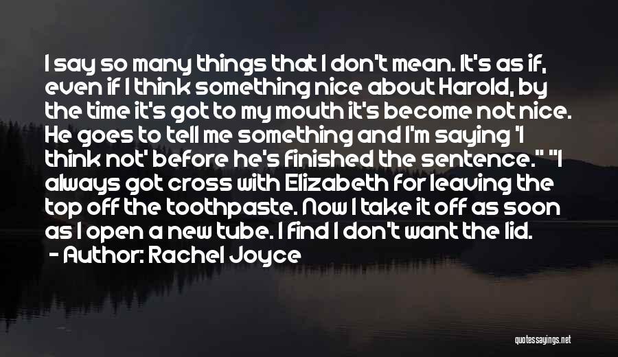 Leaving So Soon Quotes By Rachel Joyce