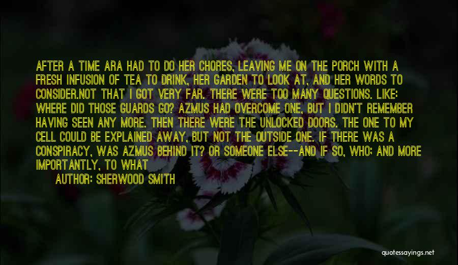 Leaving So Soon Quotes By Sherwood Smith