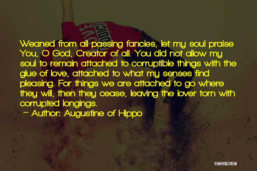 Leaving Someone In The Past Quotes By Augustine Of Hippo