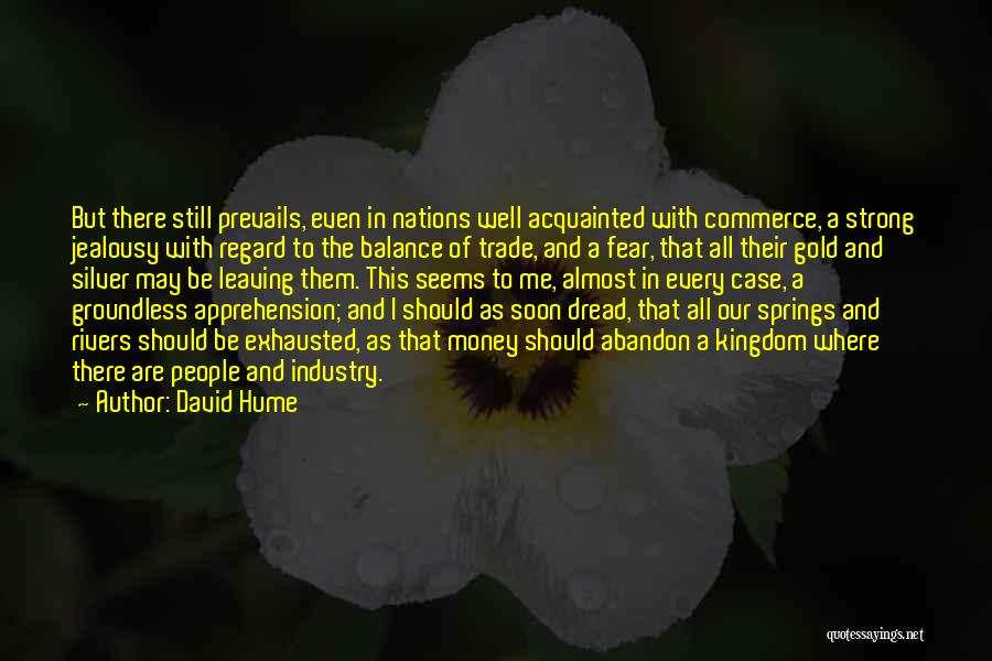 Leaving Someone In The Past Quotes By David Hume