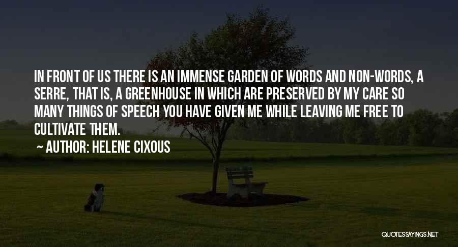 Leaving Someone In The Past Quotes By Helene Cixous