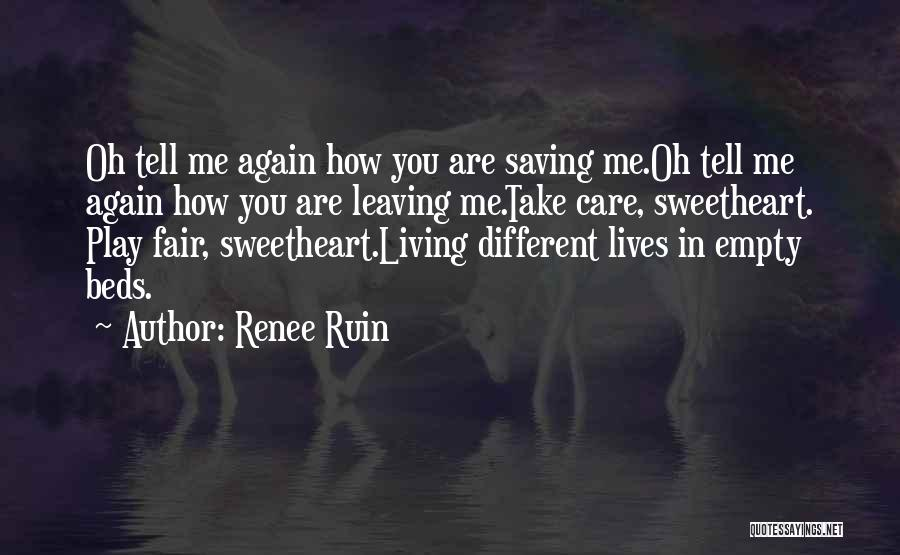 Leaving Someone In The Past Quotes By Renee Ruin
