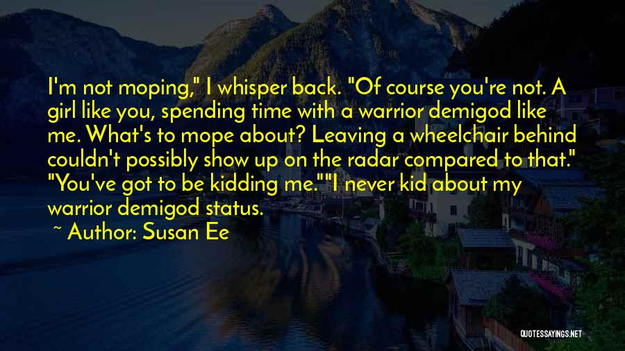 Leaving Someone In The Past Quotes By Susan Ee