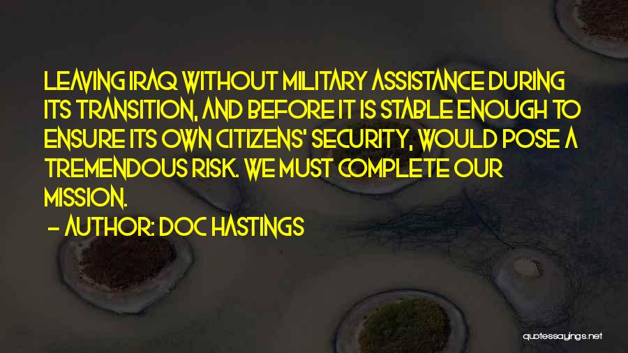 Leaving The Military Quotes By Doc Hastings