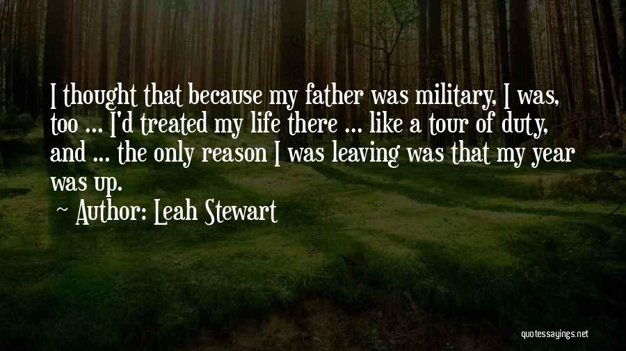 Leaving The Military Quotes By Leah Stewart