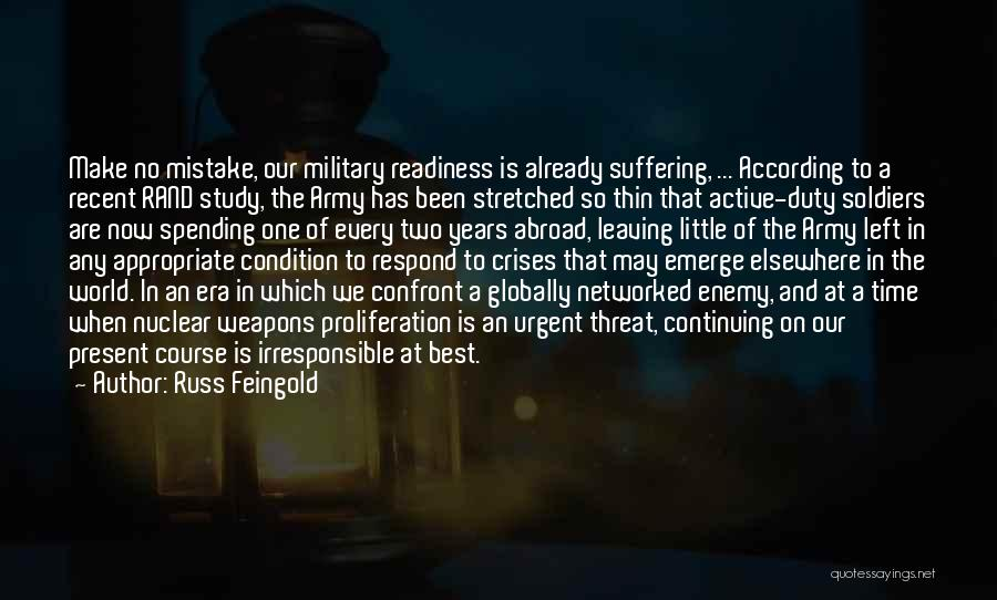 Leaving The Military Quotes By Russ Feingold