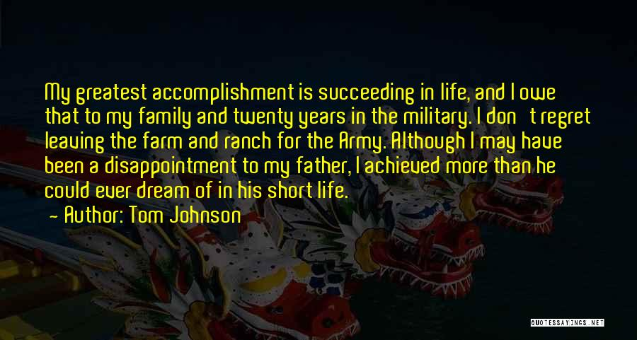 Leaving The Military Quotes By Tom Johnson