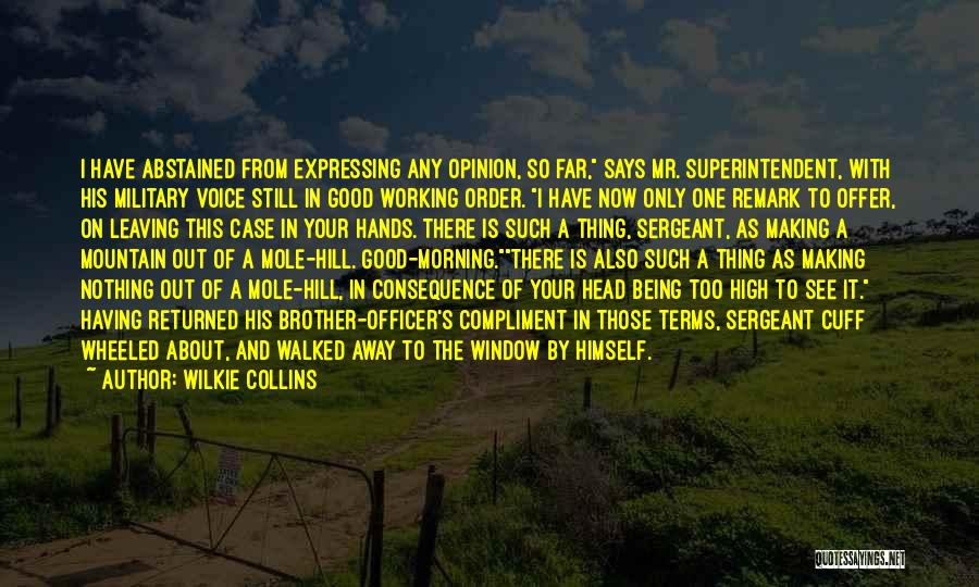 Leaving The Military Quotes By Wilkie Collins