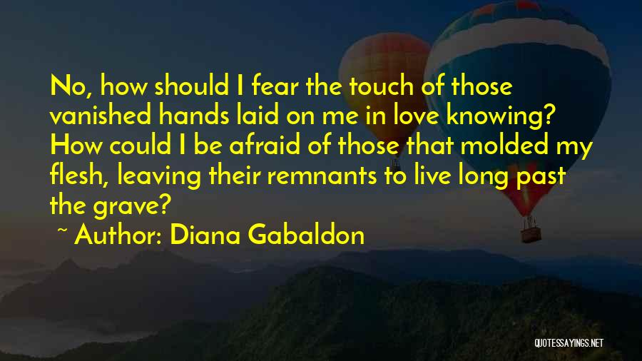 Leaving The Past In The Past Quotes By Diana Gabaldon