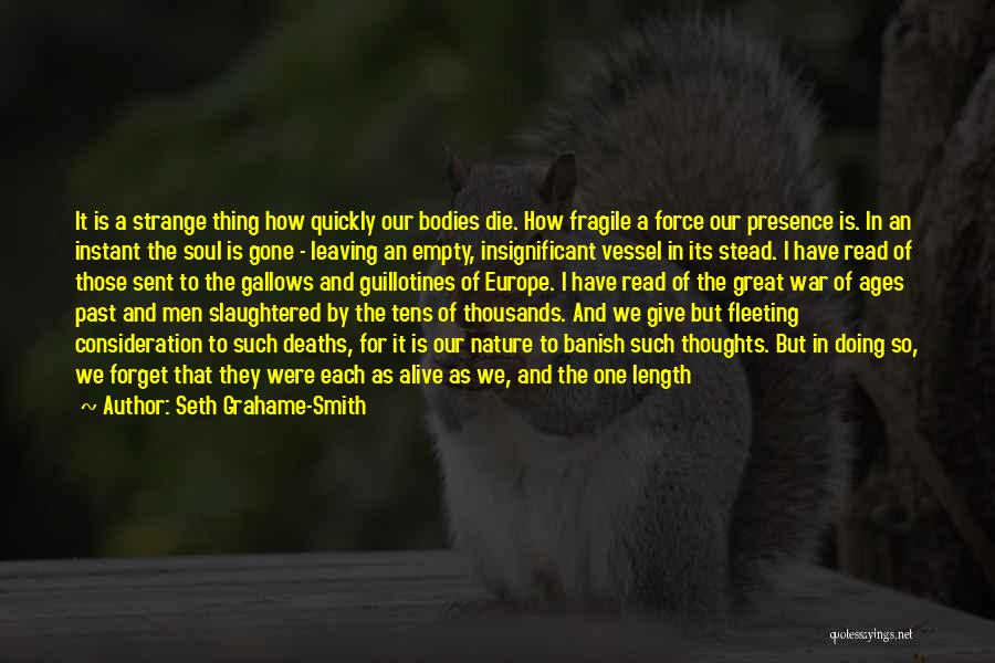 Leaving The Past In The Past Quotes By Seth Grahame-Smith