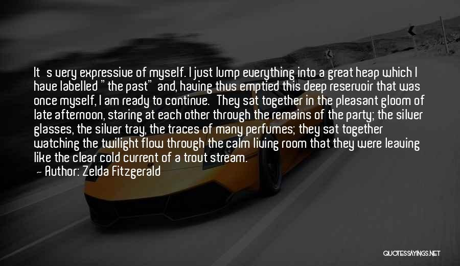 Leaving The Past In The Past Quotes By Zelda Fitzgerald