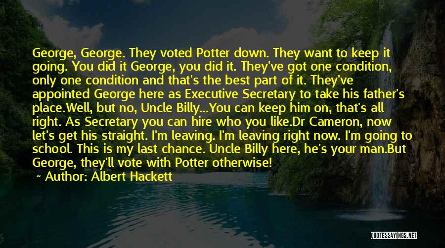 Leaving The Place Quotes By Albert Hackett