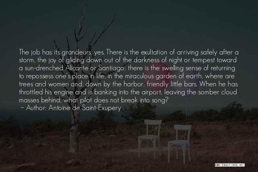 Leaving The Place Quotes By Antoine De Saint-Exupery