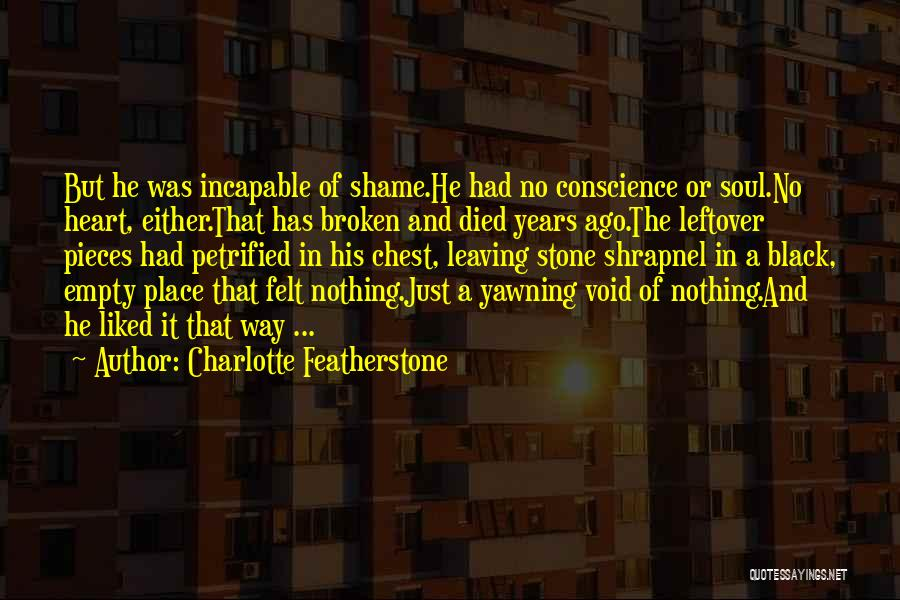 Leaving The Place Quotes By Charlotte Featherstone