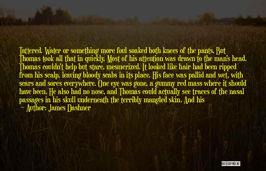 Leaving The Place Quotes By James Dashner