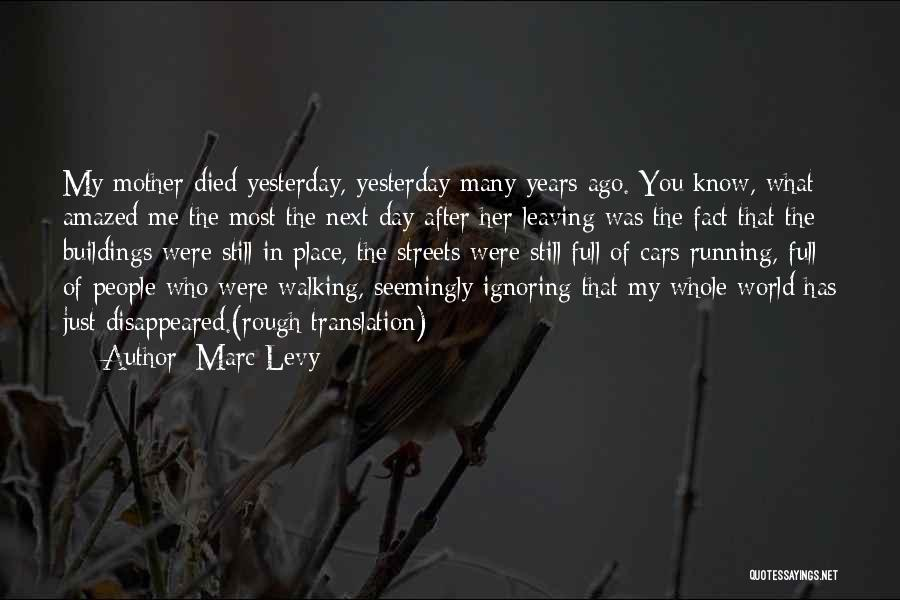 Leaving The Place Quotes By Marc Levy