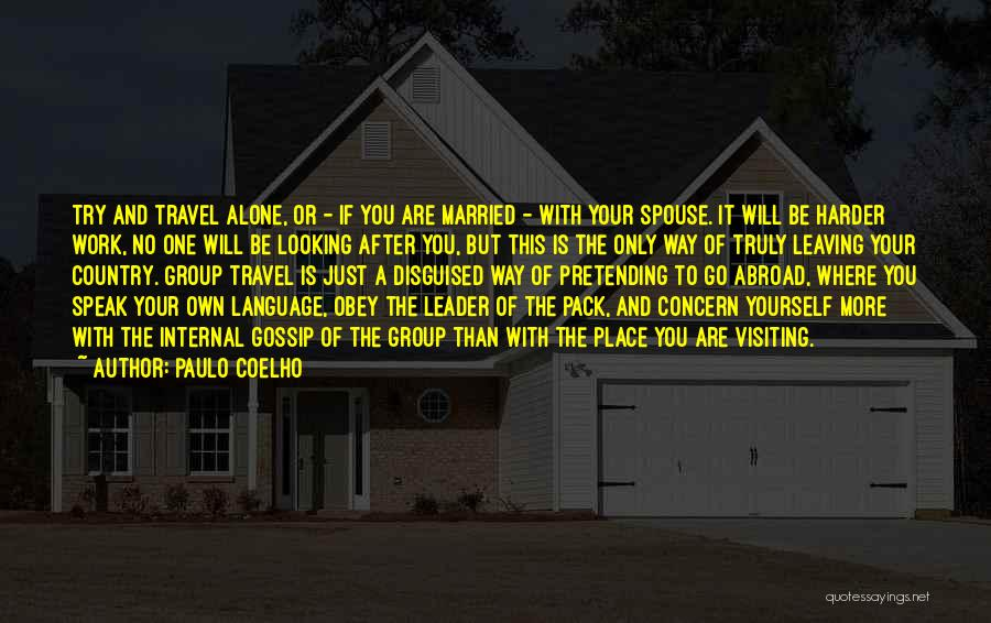 Leaving The Place Quotes By Paulo Coelho