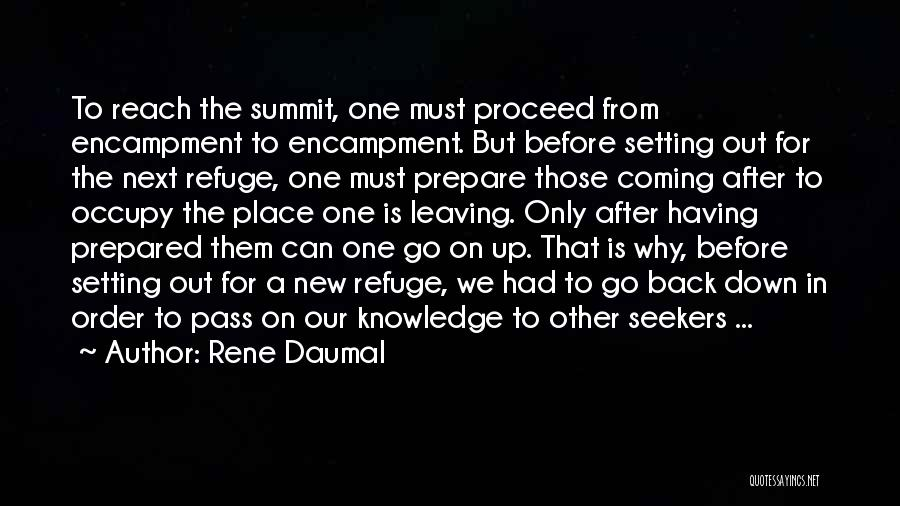 Leaving The Place Quotes By Rene Daumal