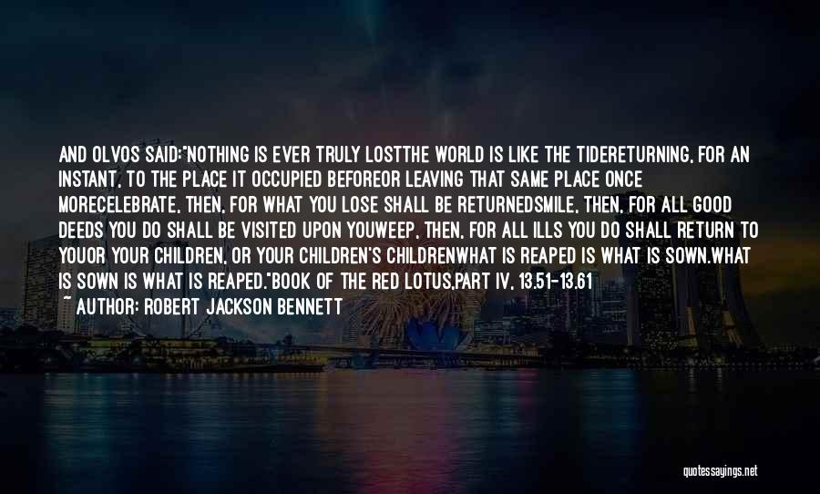 Leaving The Place Quotes By Robert Jackson Bennett