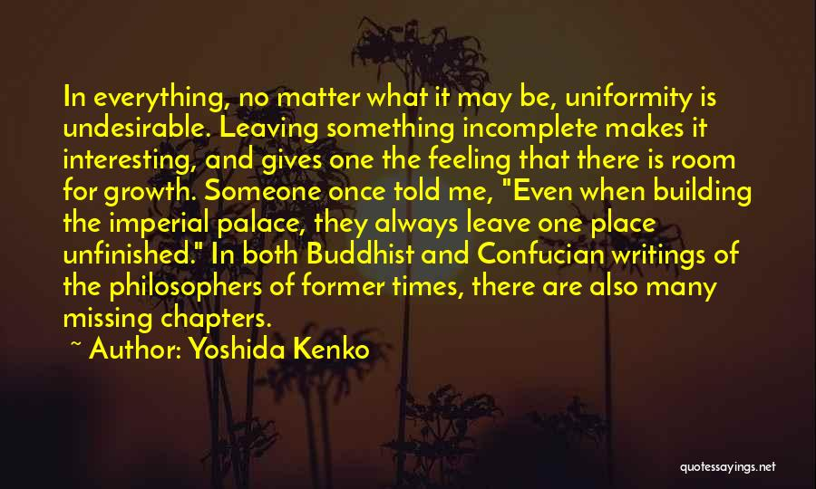 Leaving The Place Quotes By Yoshida Kenko