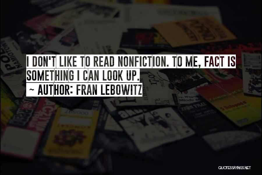 Lebowitz Quotes By Fran Lebowitz
