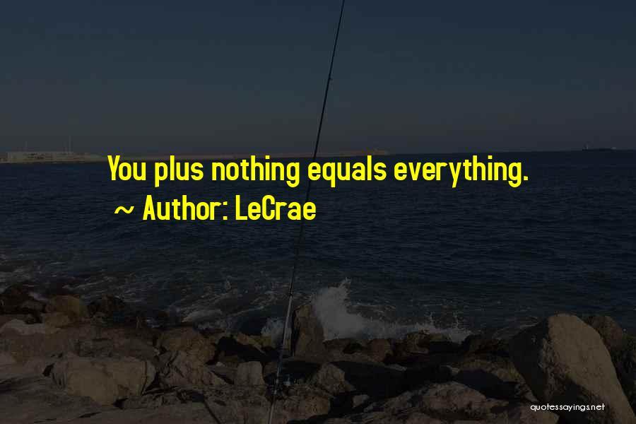 LeCrae Quotes 1039570