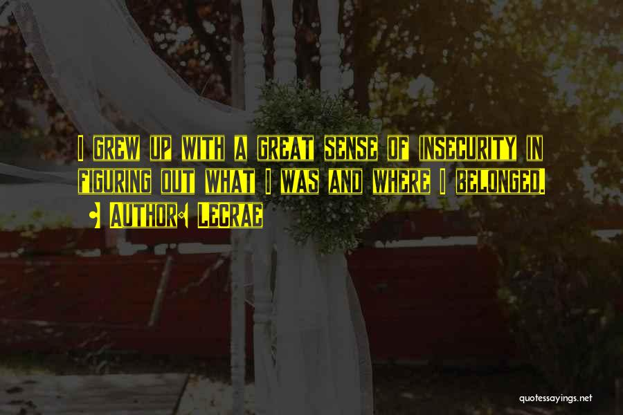 LeCrae Quotes 1080052