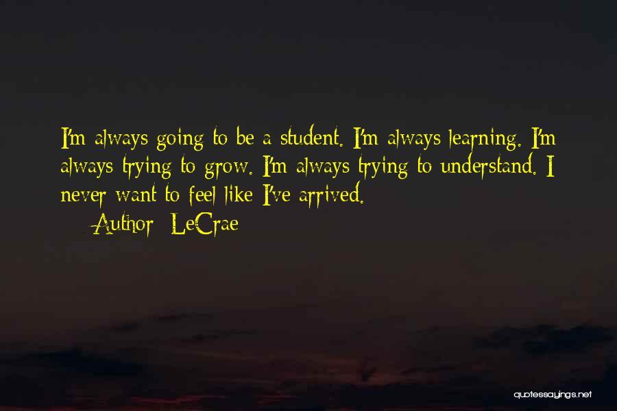 LeCrae Quotes 1101350