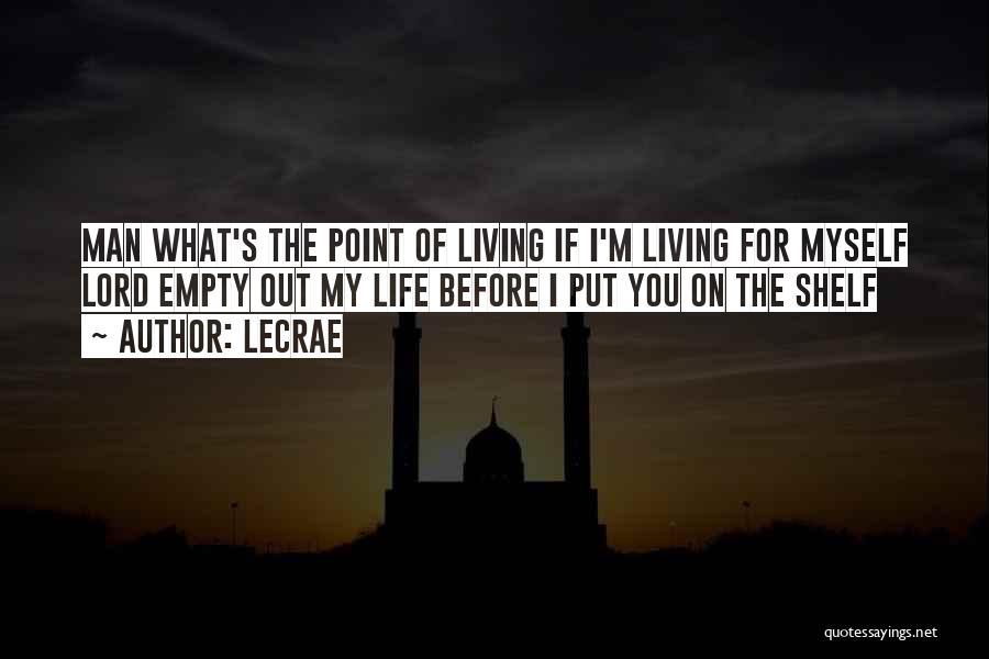 LeCrae Quotes 1114381