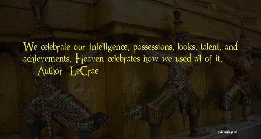 LeCrae Quotes 1198882