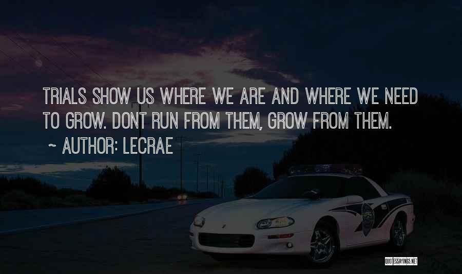 LeCrae Quotes 1326437