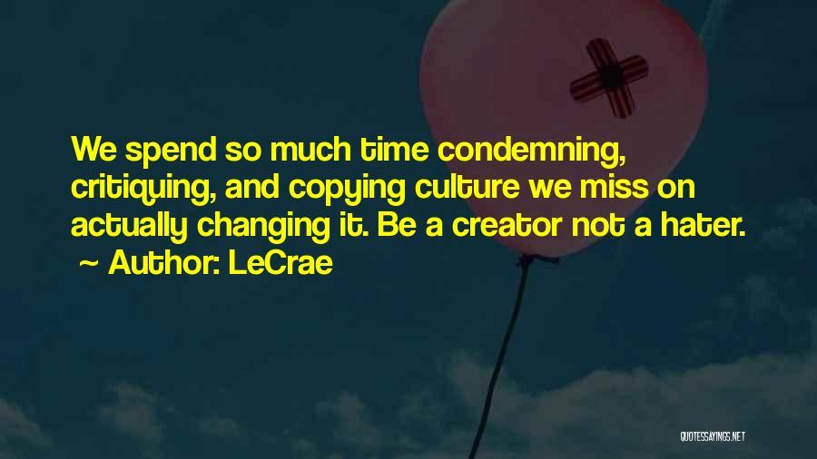 LeCrae Quotes 1487284