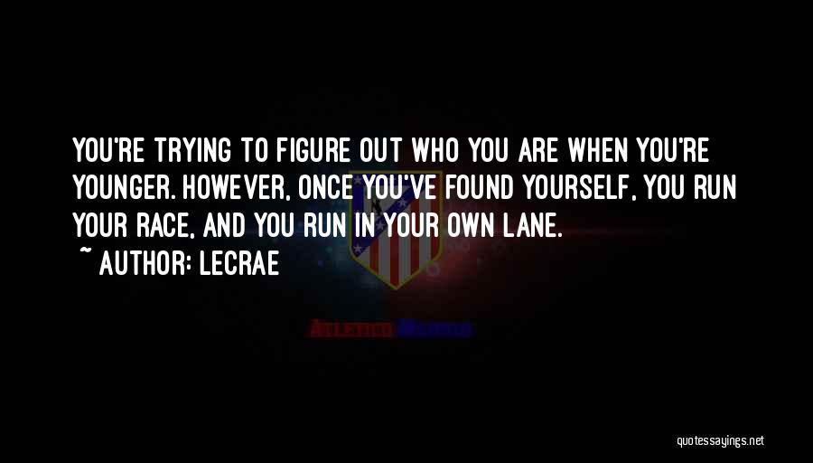 LeCrae Quotes 1500445