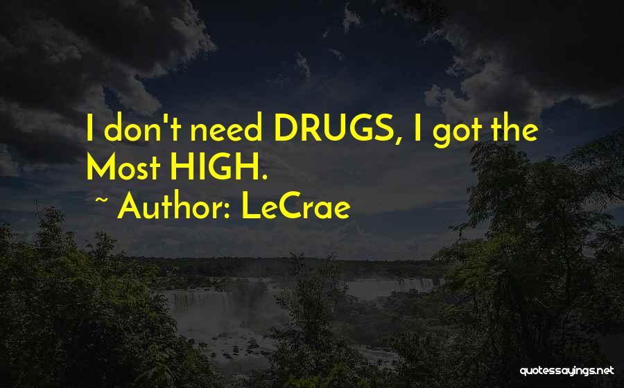 LeCrae Quotes 1526874