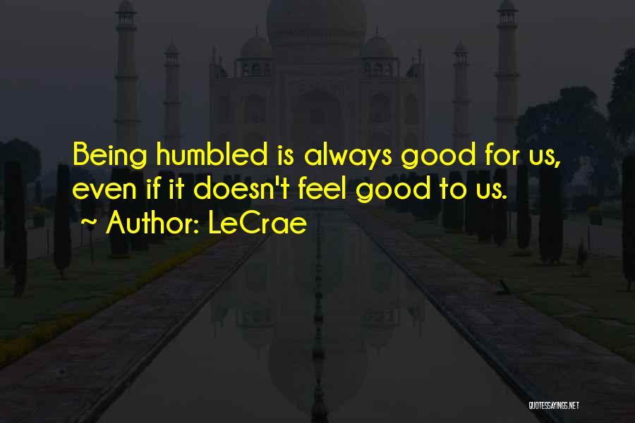 LeCrae Quotes 1615768